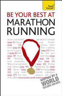 Be Your Best at Marathon Running  A Teach Yourself Guide PDF