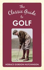 Classic Guide to Golf