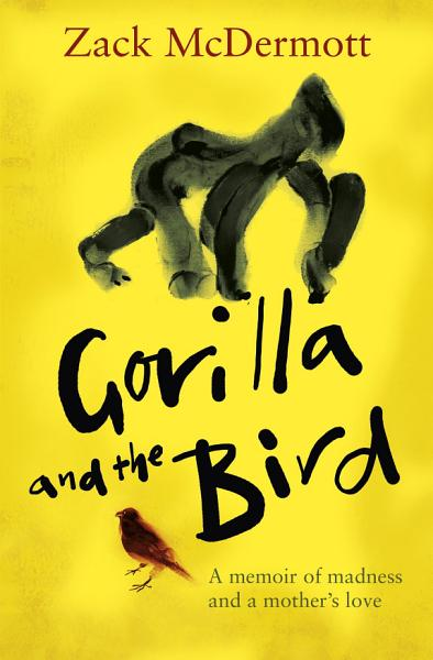 Download Gorilla and the Bird Book