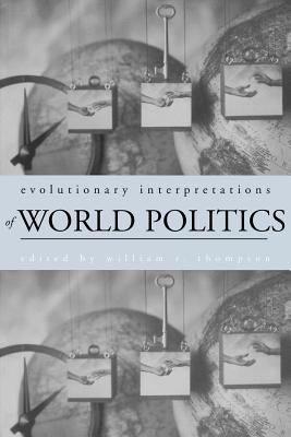 Evolutionary Interpretations of World Politics PDF