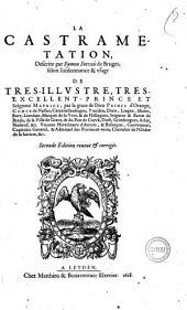 La castrametation, descrite par Symon Stevin de Bruges, selon l'ordonnance & vsage de tres-illustre, tres-excellent prince et seigneur Maurice... prince d'Orange..