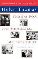 Thanks for the Memories  Mr  President PDF