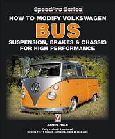 How to Modify Volkswagen Bus Suspension  Brakes   Chassis for High Performance PDF