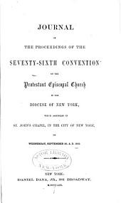 Journal of the Proceedings of the Annual Convention of the Protestant Episcopal Church in [of] the State of New York: Issues 76-78