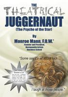 The Theatrical Juggernaut  The Psyche of the Star  PDF