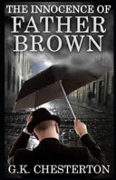 The Innocence of Father Brown (Annotated Original Edition)