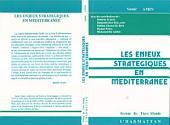 Les enjeux stratégiques en méditerranée