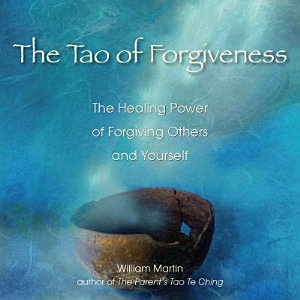 The Tao of Forgiveness