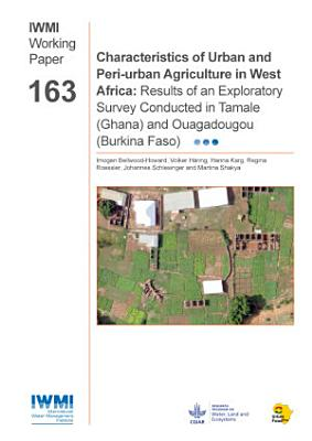 Characteristics of Urban and Peri urban Agriculture in West Africa PDF