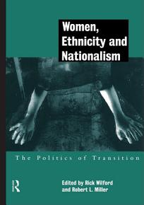 Women  Ethnicity and Nationalism PDF