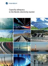 Capacity adequacy in the Nordic electricity market