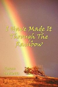 I Have Made It Through the Rainbow Book