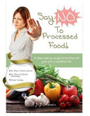 Say  NO  to Processed Food