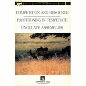 Competition and Resource Partitioning in Temperate Ungulate Assemblies PDF