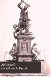 Zeitschrift für bildende Kunst: Band 17