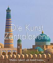 Die Kunst Zentralasiens