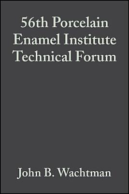 56th Porcelain Enamel Institute Technical Forum