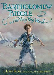 Bartholomew Biddle and the Very Big Wind