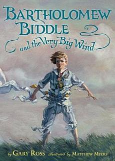 Bartholomew Biddle and the Very Big Wind Book