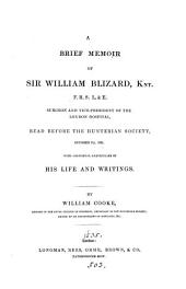 A brief memoir of sir William Blizard ... with additional particulars of his life and writings