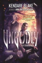 Ungodly: A Novel
