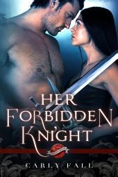 Her Forbidden Knight: A Saint's Grove Novel