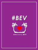 #BEV Love Island 2019 Notebook