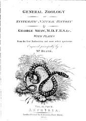 General Zoology: Or Systematic Natural History, Volume 3, Part 2