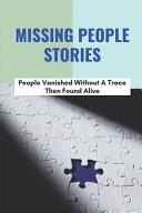 Missing People Stories
