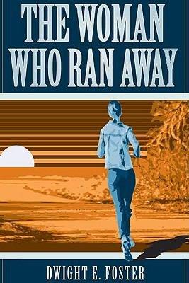 The Woman Who Ran Away