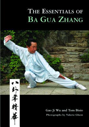 The Essentials of Ba Gua Zhang PDF