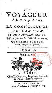 Le voyageur françois, ou La connoissance de l'ancien et du nouveau monde: Volume21