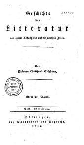 Geschichte der Litteratur von ihrem Anfang bis auf die neuesten Zeiten: Band 6