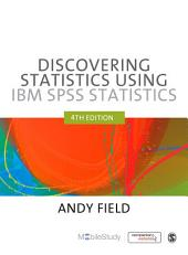 Discovering Statistics Using IBM SPSS Statistics: Edition 4