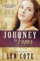 Journey To Honor: A Sweeping Historical Saga of Young America