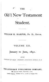 The Old & New Testament Student: Volume 12