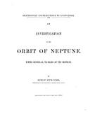 An Investigation of the Orbit of Neptune  with General Tables of Its Motion PDF