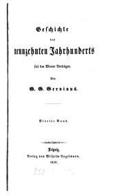 Geschichte des neunzehnten Jahrunderts seit den Wiener Verträgen