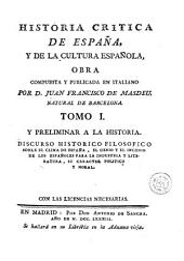 Historia critica de España, y de la cultura española, 1: obra compuesta y publicada en italiano