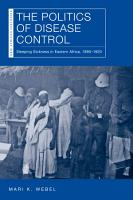 The Politics of Disease Control PDF