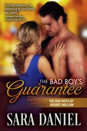 The Bad Boy's Guarantee: The Bad Boys of Regret Hollow, Book 3