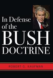 In Defense of the Bush Doctrine PDF