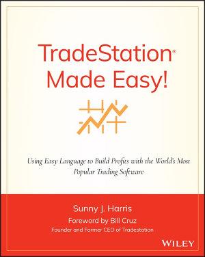 TradeStation Made Easy