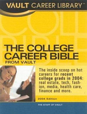The Vault College Career Bible  2005 PDF