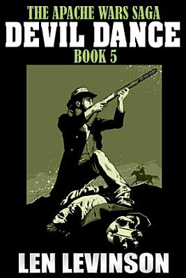 The Apache Wars Saga Book 5