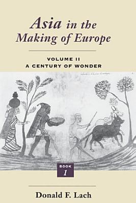 Asia in the Making of Europe  Volume II PDF