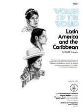 Women of the World: Latin America and the Caribbean, Volume 3