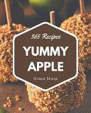 365 Yummy Apple Recipes