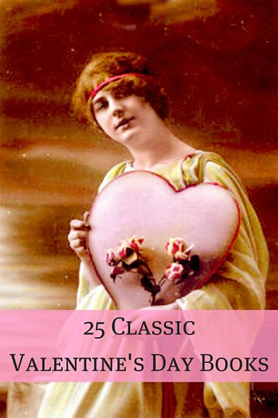 Download 25 Classic Valentine s Day Stories Book