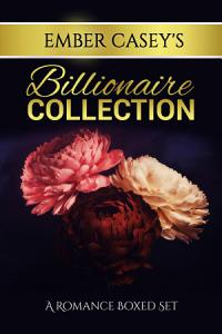 Ember Casey s Billionaire Collection Book